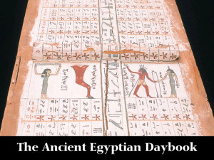 The Ancient Egyptian Daybook!